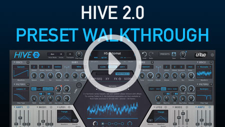 Hive 2 preset walkthrough